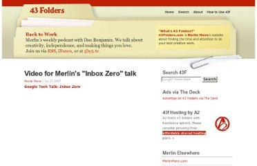 http://www.43folders.com/2007/07/25/merlins-inbox-zero-talk