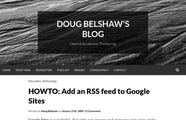 http://dougbelshaw.com/blog/2009/01/27/howto-add-an-rss-feed-to-google-sites/