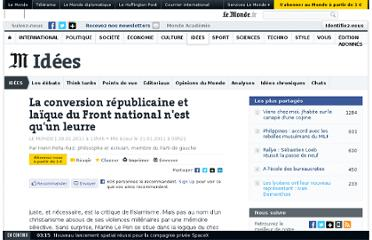 http://www.lemonde.fr/idees/article/2011/01/20/la-conversion-republicaine-et-laique-du-front-national-n-est-qu-un-leurre_1468237_3232.html