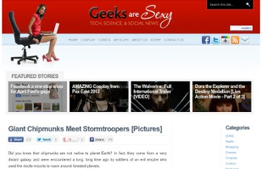 http://www.geeksaresexy.net/2009/05/29/giant-chipmunks-meet-stormtroopers-pictures/