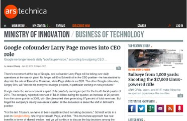 http://arstechnica.com/web/news/2011/01/google-cofounder-larry-page-moves-into-ceo-role.ars