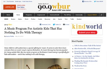 http://www.wbur.org/2010/05/20/music-for-autistic-kids