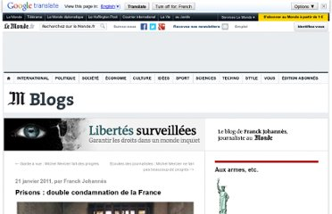 http://libertes.blog.lemonde.fr/2011/01/21/prisons-double-condamnation-de-la-france/#xtor=RSS-3208