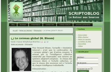 http://www.scriptoblog.com/index.php?option=com_content&view=article&id=434:le-cerveau-global-h-bloom&catid=52:philosophie&Itemid=55#addcomments