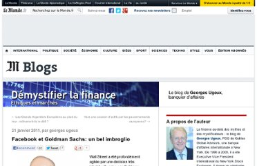 http://finance.blog.lemonde.fr/2011/01/21/facebook-et-goldman-sachs-un-bel-imbroglio/