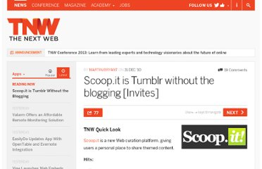 http://thenextweb.com/apps/2010/12/31/scoop-it-is-tumblr-without-the-blogging-invites/