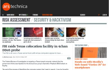 http://arstechnica.com/security/news/2010/12/fbi-raids-texas-colocation-facility-in-anonymous-ddos-probe.ars